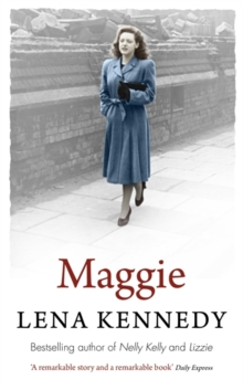 Maggie : A beautiful and moving tale of perseverance in the face of adversity, Paperback / softback Book