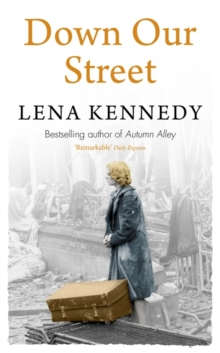 Down Our Street : War isn't the only thing that could tear this family apart . . ., Paperback Book