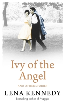 Ivy of the Angel : And Other Stories, Paperback / softback Book