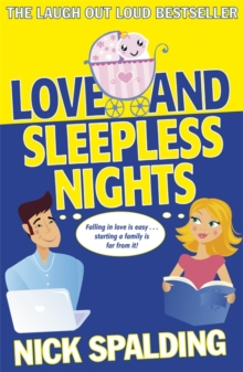 Love...And Sleepless Nights : Book 2 in the Love...Series, Paperback Book