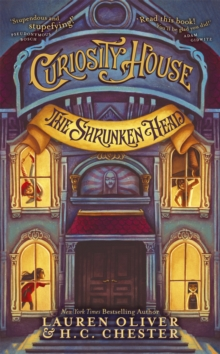 Curiosity House: The Shrunken Head (Book One), Paperback / softback Book