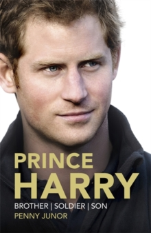 Prince Harry : Brother. Soldier. Son. Husband., Hardback Book
