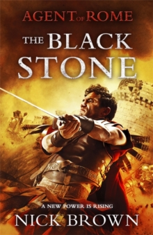 The Black Stone : Agent of Rome 4, Hardback Book