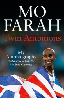 Twin Ambitions - My Autobiography : The inspiring story of Great Britain's iconic long distance athlete, Paperback Book