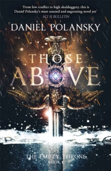 Those Above: The Empty Throne Book 1, Paperback / softback Book