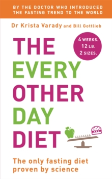 The Every Other Day Diet, Paperback Book