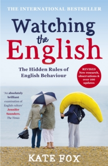 Watching the English: The International Bestseller Revised and Updated, Paperback / softback Book