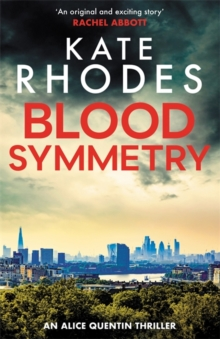 Blood Symmetry : Alice Quentin 5, Paperback Book