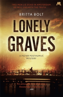 Lonely Graves : Pieter Posthumus Mystery 1, Paperback Book