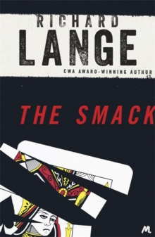 The Smack : Gritty and gripping LA noir, Paperback / softback Book
