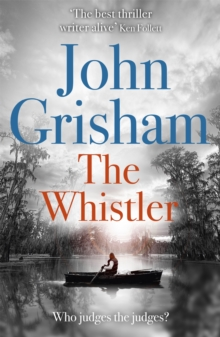 The Whistler : The Number One Bestseller, Paperback Book