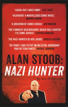 Alan Stoob: Nazi Hunter : A Comic Novel, Paperback Book