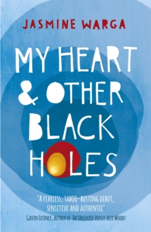 My Heart and Other Black Holes, Paperback Book