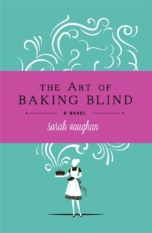 The Art of Baking Blind, Hardback Book