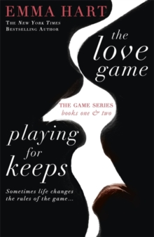 The Love Game & Playing for Keeps (The Game 1 & 2 bind-up), Paperback / softback Book