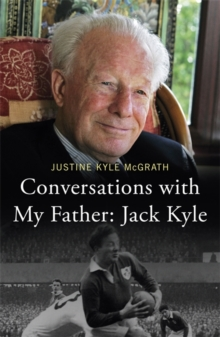 Conversations with My Father: Jack Kyle, Paperback Book