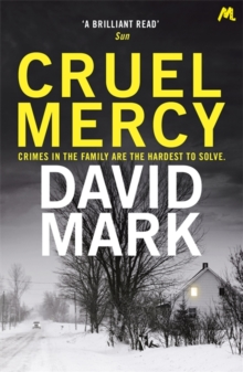 Cruel Mercy : The 6th DS McAvoy Novel from the Richard & Judy bestselling author, Paperback / softback Book