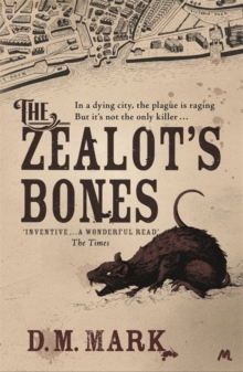 The Zealot's Bones, Paperback / softback Book