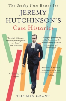 Jeremy Hutchinson's Case Histories : From Lady Chatterley's Lover to Howard Marks, Paperback Book