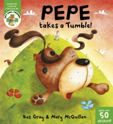 Get Well Friends: Pepe takes a Tumble, Paperback Book