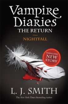 The Vampire Diaries: Nightfall : Book 5, Paperback Book