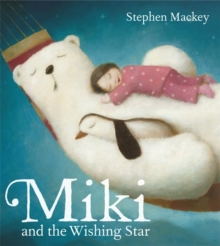 Miki and the Wishing Star, Paperback Book
