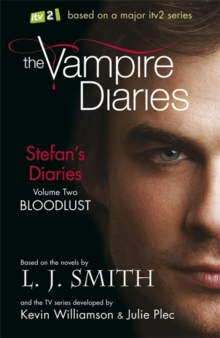 The Stefan's Diaries: Bloodlust, Paperback Book