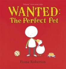 Wanted: The Perfect Pet, Paperback Book