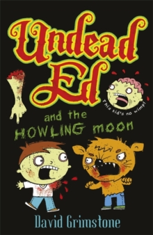 Undead Ed and the Howling Moon : Volume 1, Paperback Book
