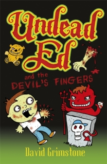 Undead Ed and the Devil's Fingers, Paperback Book