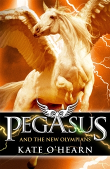 Pegasus and the New Olympians : Book 3, Paperback Book