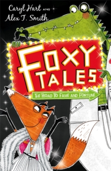 Foxy Tales: The Road to Fame and Fortune : Book 2, Paperback / softback Book