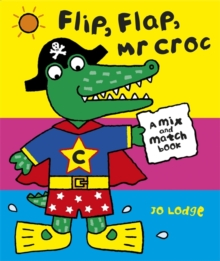 Flip Flap, Mr. Croc, Spiral bound Book