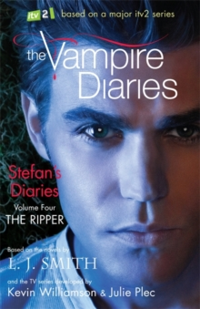 The Vampire Diaries: Stefan's Diaries: The Ripper : Book 4, Paperback Book