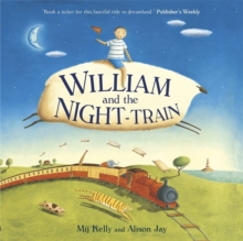 William and the Night-Train, Paperback Book