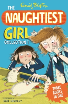 The Naughtiest Girl Collection 1 : Books 1-3, Paperback / softback Book