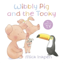 Wibbly Pig and the Tooky, Paperback Book