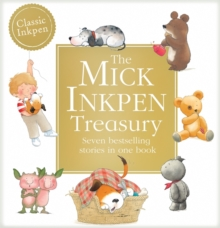 The Mick Inkpen Treasury, Hardback Book