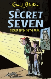 Secret Seven: Secret Seven On The Trail : Book 4, Paperback / softback Book