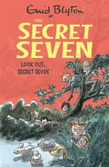 Secret Seven: Look Out, Secret Seven : Book 14, Paperback / softback Book