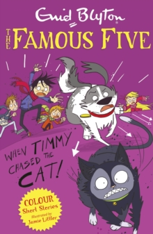 Famous Five Colour Short Stories: When Timmy Chased the Cat, EPUB eBook