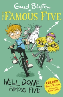 Famous Five Colour Short Stories: Well Done, Famous Five, EPUB eBook