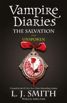 The Vampire Diaries: The Salvation: Unspoken : Book 12, Paperback / softback Book