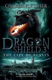 Dragon Shield: The City of Beasts : Book 3, Paperback Book