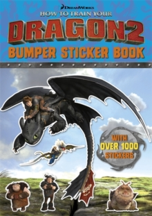 How To Train Your Dragon: How To Train Your Dragon 2 Bumper Sticker Book, Paperback Book