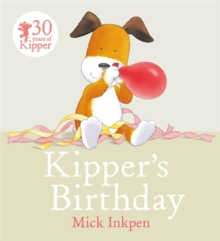 Kipper: Kipper's Birthday, Paperback / softback Book