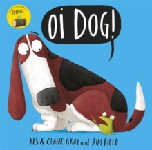 Oi Dog!, Paperback / softback Book