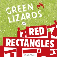 Green Lizards vs Red Rectangles : A story about war and peace, Hardback Book
