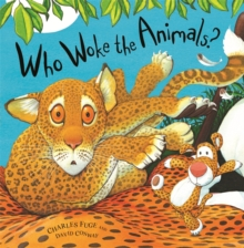 Who Woke the Animals?, Paperback Book