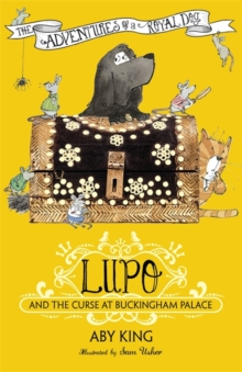 Lupo and the Curse at Buckingham Palace, Paperback Book